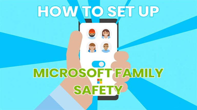 How to setup Microsoft Family Safety in 2020