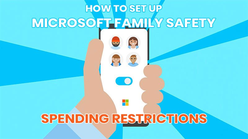 How to setup Microsoft Family Safety Spending Restrictions